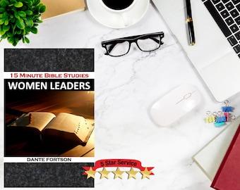 15 MINUTE BIBLE STUDIES | Women Leaders | Pre-Made Bible Studies