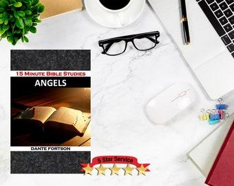 15 MINUTE BIBLE STUDIES | Angels | Pre-Made Bible Studies