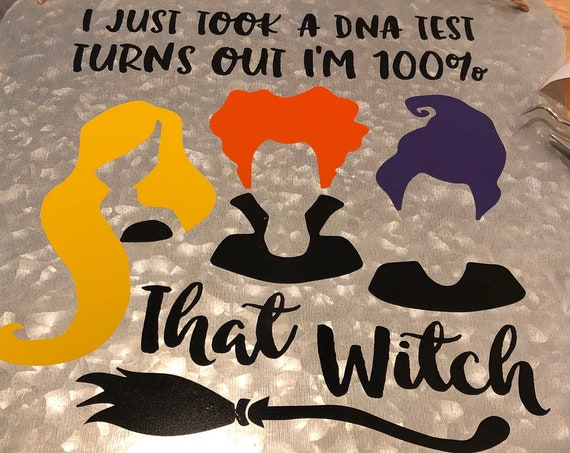 100% That Witch Halloween Home Decor Hanging Sign