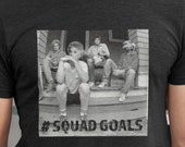 squad goals, golden girls, t shirt, golden girls, funny shirt, funny, classic shows, vintage tees, pop culture, custom text, personalized