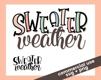 Sweater Weather SVG + PNG File in Color and Full Black