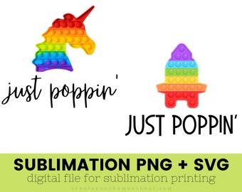 Pop it SVG, Just popping png, Mom SVG, Mom Life svg, Kid Shirts SVG, kids svg files, fidget toys, toy svg, toy png