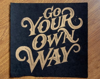 Go Your Own Way, 70s music poster, lettering linocut print, 70s rock poster