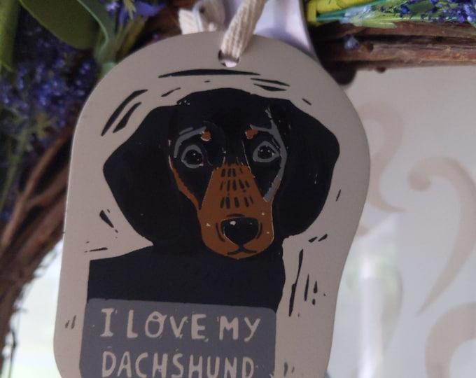 Ornament - I Love My Dachshund