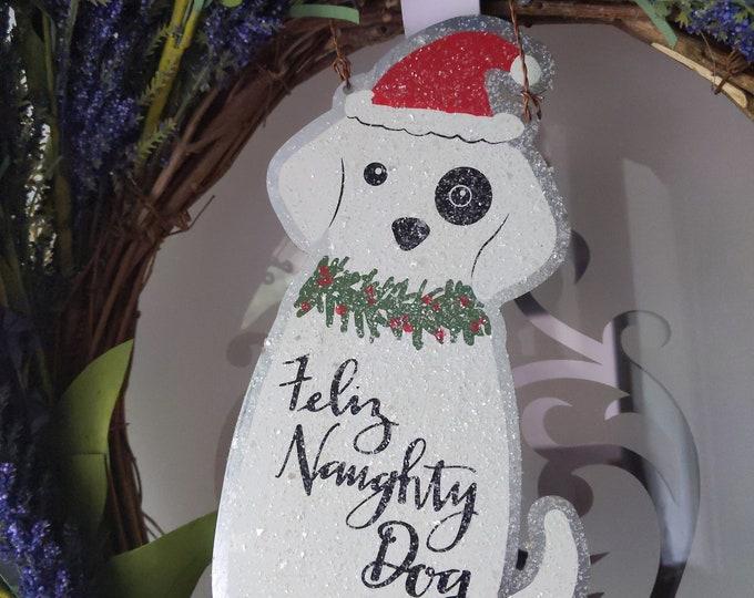 Ornament - Feliz Naughty Dog