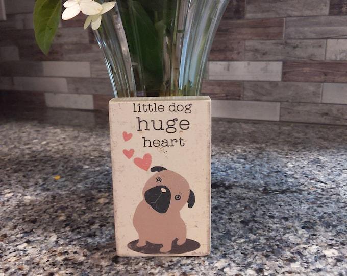 Little Dog Huge Heart