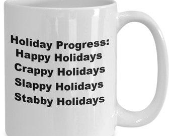 Holiday christmas coffee mug funny holiday gift mug