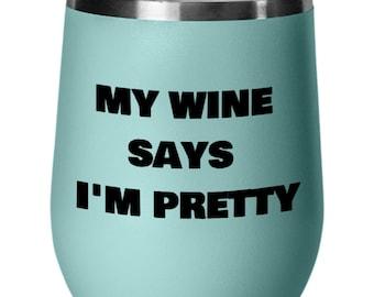 Wine tumbler for wine lovers, fun gift wine tumbler says i'm pretty