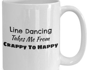 Line dancing makes me happy coffee mug, coffee mug gifts for line dancers