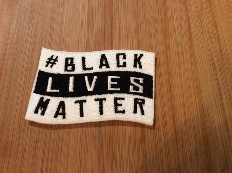 Embroidered #Black Lives Matter SewIron-On Patch by Twistedstitcher2018 Located in Abbotsford BC Canada