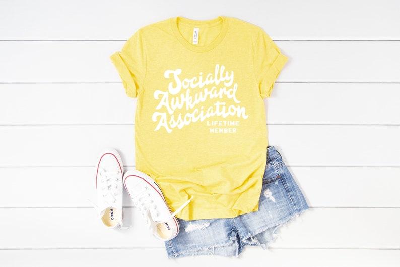 Socially Awkward Association Lifetime Member Bella Canvas 3001 Cute Introvert Yellow Tshirt T-shirt Shirt Adult sizes Short Sleeve Shirt