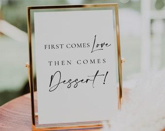 Wedding Dessert Sign Template, DIY Dessert Sign, Modern Wedding Sign Template, First Comes Love Then Comes Dessert Sign Template - Celine