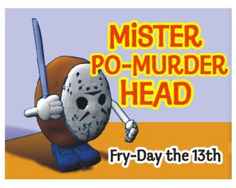 Mr. Po-Murder Head: Fry-Day the 13th
