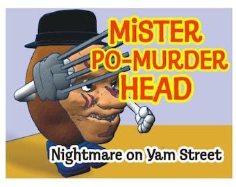 Mr. Po-Murder Head: Nightmare on Yam Street