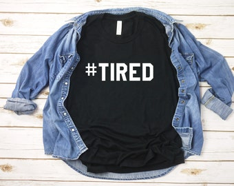 Mad Over Shirts I Woke up Like This #Tired Unisex Premium Racerback Tank top