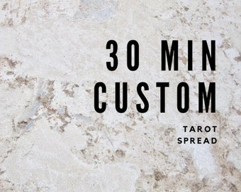 30 Minute Custom Reading