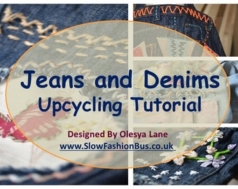 Tutorial Ebook to UPCYCLE Jeans and Denims How to, Digital Workshop Eco Friendly Unique DIY Clothes Manual 'How To' PDF Book Learn to