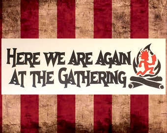 Here we are again at the Gathering Vinyl Decal, Choose Size/Color     Juggalo Juggalette Clown Love    Car Gathering of the Juggalos ICP