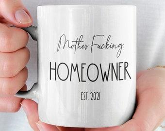 New Homeowner Gift, Mother Fucking Homeowner Mug , Funny Housewarming Gift, Housewarming Party, Single Home Owner, Funny New Homeowner Mug