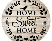 Home Sweet Home Sign, Wreath Sign