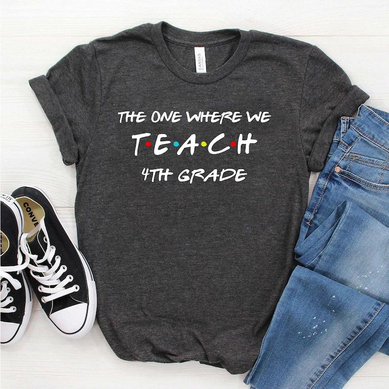4th Grade Shirt Fourth Grade Crew Fourth Grade Gift Teacher Shirt 4th Grade Teachers Shirts The One Where We Teach 4th Shirt