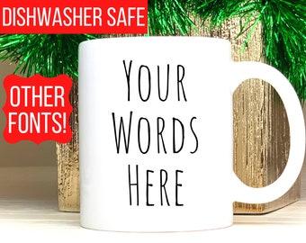 Custom Mug, Coffee Mug, Personalized Mug, Customized Mug, Personalized Coffee Cup, Coffee Mug for Christmas Gift Coffee Mug for mom, men