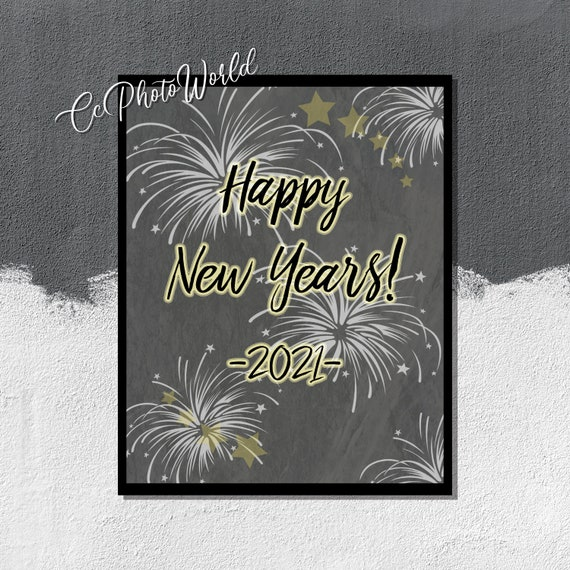 Happy New Years 2021 Art Print - New Years Wall Art - New Years Decor - New Years Sign - New Years Gift Idea - New Year Celebration Poster