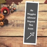 Harry Potter Printable Bookmark, No Muggle Beyond This Point Harry Potter Print Quotes, Gifts for Kids, Gifts for Readers