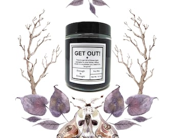 Get Out! Banishing Candle
