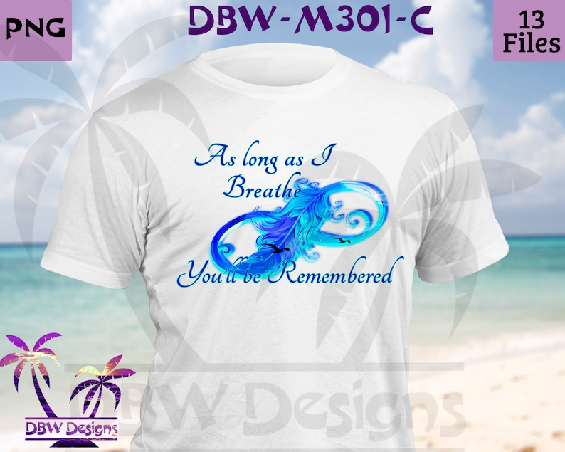 As long as I breathe #3 Infinity Rainbow Feather Memorial digital design 13 files Feathers Birds doves  Sublimation Png