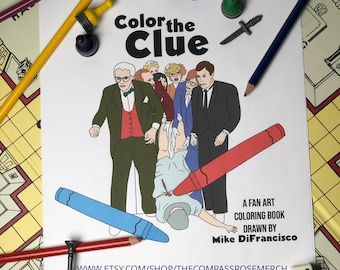 COLOR THE CLUE - adult coloring book based on the movie Clue - includes: Mrs White - Flames on the side of my face! - 24 pages