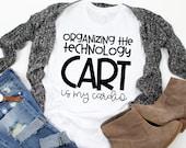 Teacher Shirt - Technology Teacher T-Shirt - Organizing The Technology Cart Is My Cardio - Graphic Tee