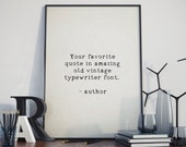 Custom quote print, Personalised quote poster, Custom typewriter quote wall art, Vintage quote print, Your own personalised quote COR
