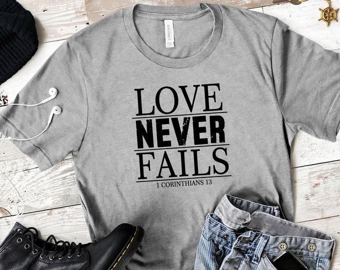 Love Never Fails - 1 Corinthian 13