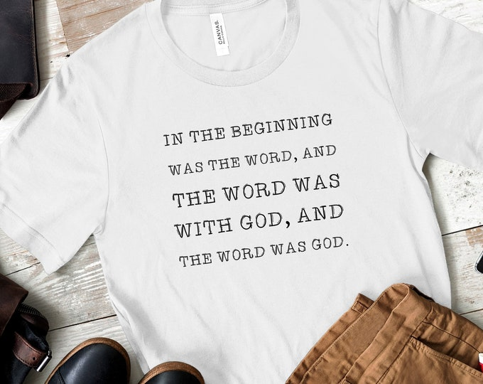 In The Beginning Was The Word | Men's Short Sleeve Tee | Christian t-shirt | Religious t-shirt | Faith t-shirt | Men's Tee