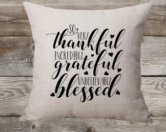 Thankful Grateful Blessed - Linen Pillow