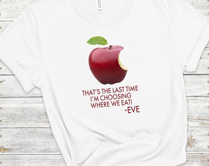 Apple, Women's Short Sleeve Tee, Christian t-shirt, Religious t-shirt, Faith t-shirt, Funny Christian Shirt, Eve, Gift For Her, Faith Tee