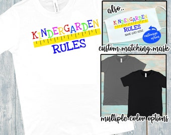 Kindergarten Rules | Kid's T-shirt | Custom Shirt | Mask For Kids | Kindergarten Shirt | Youth Shirts | School Shirts | Kids Mask
