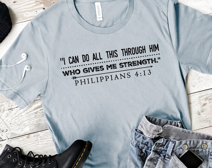 I Can Do All Things Through Christ Who Gives Me Strength  Men's Short Sleeve Tee   Christian t-shirt   Religious t-shirt   Philippians 4:13