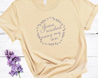 Jesus Washed Away My Sin | Women's Short Sleeve Tee | Christian t-shirt | Religious tee | Faith t-shirt | Bible Verse Tee | Christian Gift