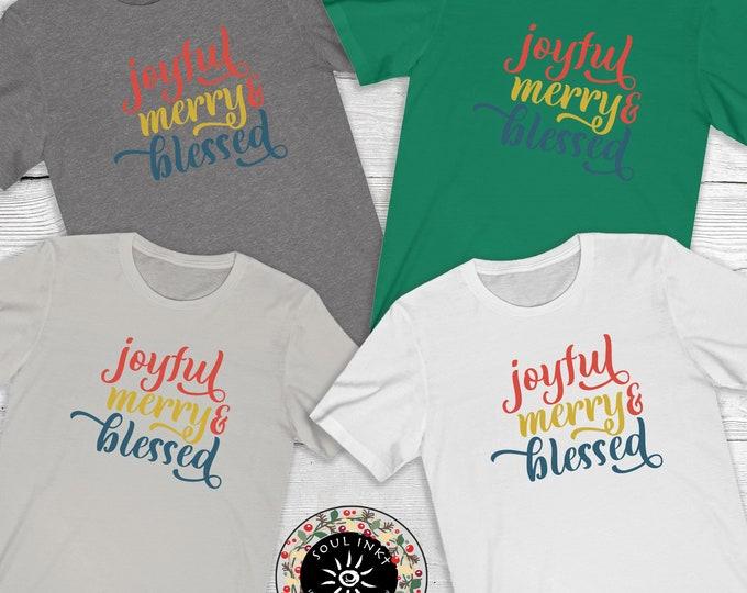 Joyful Merry & Blessed Short Sleeve Tee