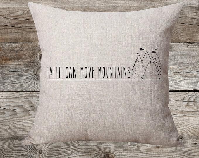 Faith Can Move Mountains Linen Pillow