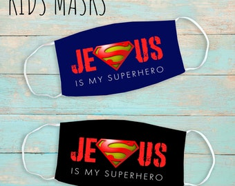 Jesus Is My Superhero Kids Face Mask | Washable Face Mask | Christian Face Mask | Breathable Face Mask | Reusable Face Mask | Soft Face Mask