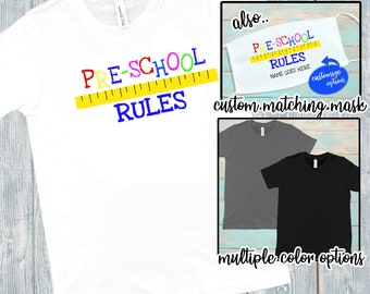 Preschool Rules | Kid's T-shirt | Custom Shirt | Mask For Kids | Preschool Shirt | Back To School | Youth Shirts | School Shirts | Kids Mask