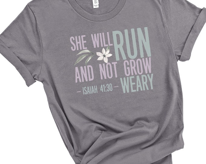 Isaiah 41:30 - She Will Run And Not Grow Weary - Women's Short Sleeve Tees