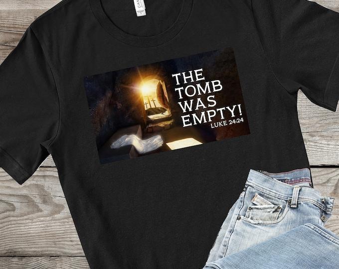 Luke 24: 1-8 - The Tomb Was Empty  | Men's Short Sleeve Tee | Christian t-shirt | Religious t-shirt | Faith t-shirt | Men's tshirts