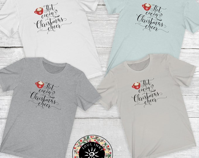 Hot Cocoa And Christmas Cheer Short Sleeve Tee