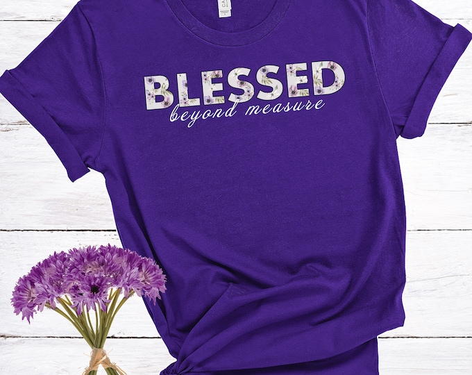 Blessed Beyond Measure, Women's Short Sleeve Tee, Christian Tee, Scripture Tee, Gift For Her, Faith Tee, T-shirt For Women, Christian Tee