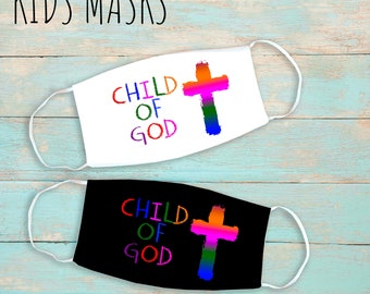 Child Of God Kids Face Mask | Washable Face Mask | Christian Face Mask | Breathable Face Mask | Reusable Face Mask | Soft Face Mask
