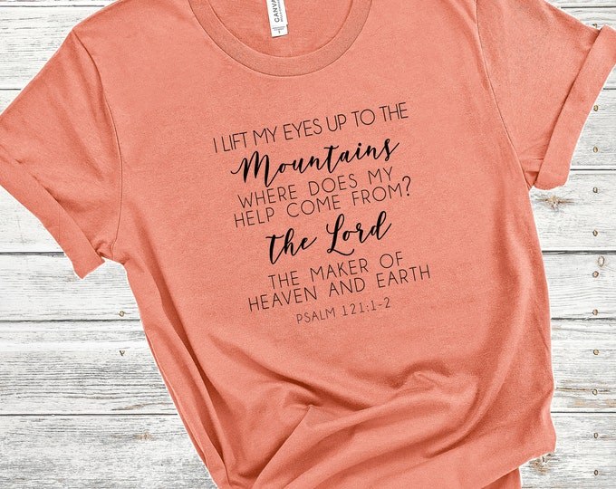 Psalm 121:1-2 - The Lord The Maker Of Heaven And Earth, Women's Short Sleeve Tee, Christian t-shirt, Religious t-shirt, Faith t-shirt, Psalm